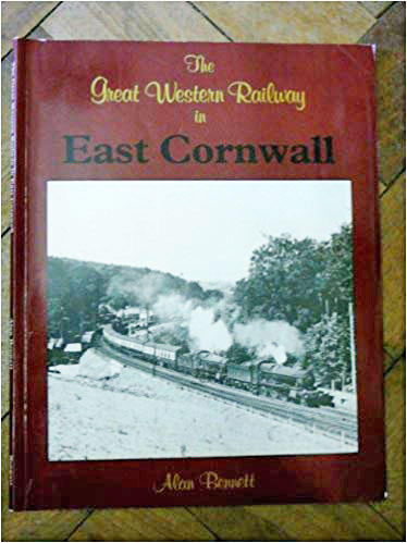 Great Western Railway in East Cornwall - book cover